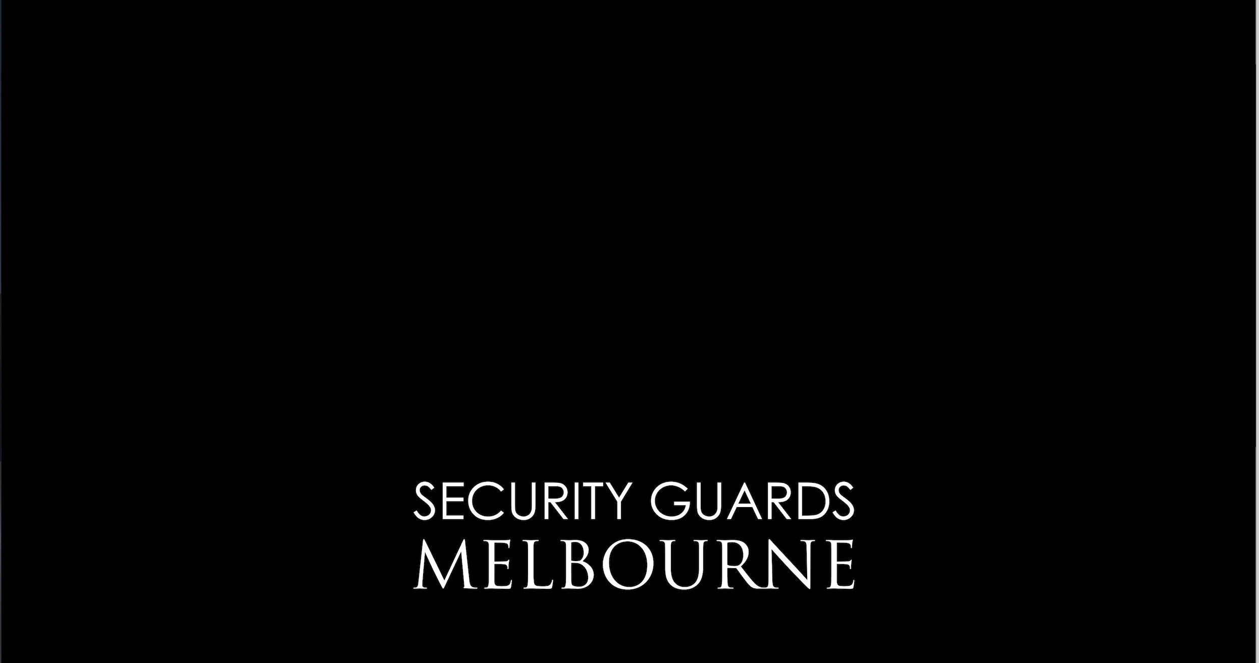 Contact Security Guards Melbourne